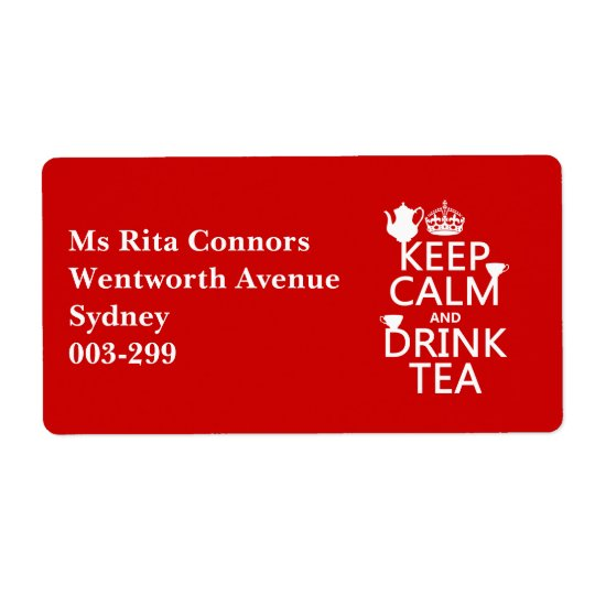 Keep Calm and Drink Tea - All Colours Shipping Label