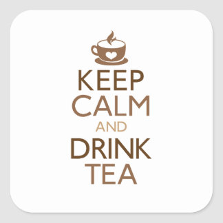 Keep Calm and Drink Tea Square Sticker