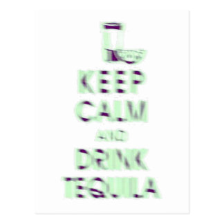 Keep Calm and Drink Tequila Postcard
