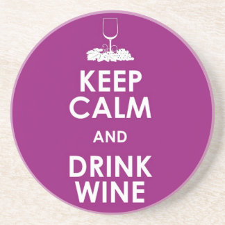 Keep calm and drink wine alcohol grapes glass fun coaster