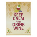 Keep Calm and Drink Wine Gift Unique Art Poster