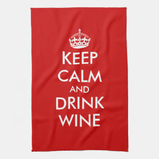 Keep calm and drink wine kitchen towels