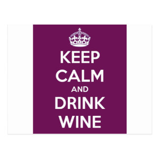 Keep Calm and Drink Wine Postcard
