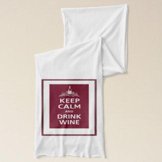 Keep Calm and Drink Wine Scarf