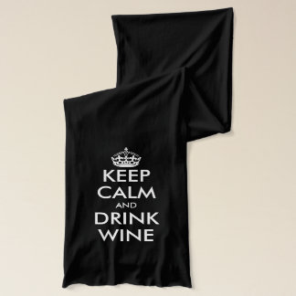 Keep calm and drink wine scarf for wine lover
