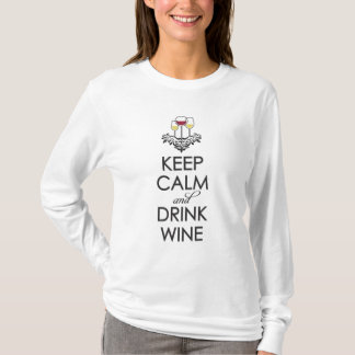 Keep Calm and Drink Wine T-Shirt