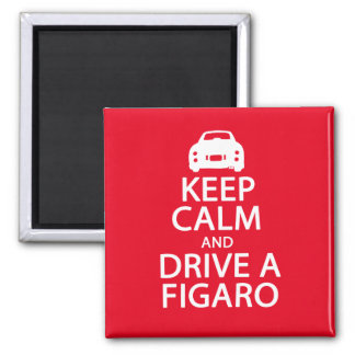 Keep calm and drive a figaro Fridge Magnet