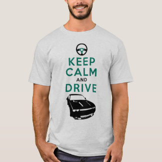 Keep Calm and Drive -Challenger- /version5 T-Shirt