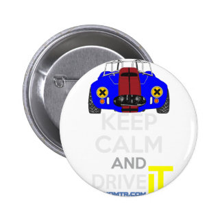 Keep Calm and Drive IT - cod. 1965Cobra427 2 Inch Round Button