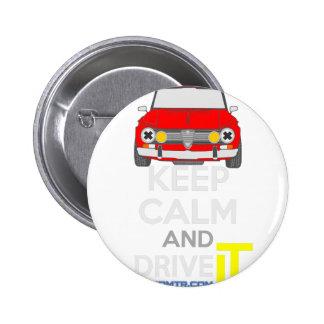 Keep Calm and Drive IT - cod. GiuliaTi 2 Inch Round Button