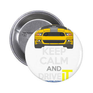 Keep Calm and Drive IT - cod. Mustang302Boss 2 Inch Round Button