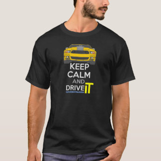 Keep Calm and Drive IT - cod. Mustang302Boss T-Shirt