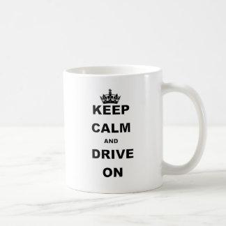KEEP CALM AND DRIVE ON COFFEE MUG