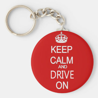 Keep Calm and drive on funny Basic Round Button Keychain