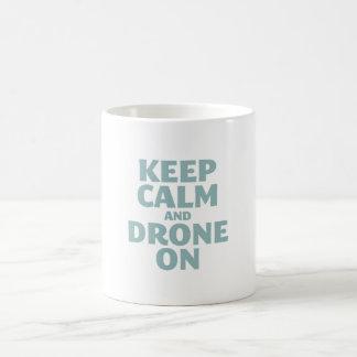 Keep Calm and Drone On Coffee Mug