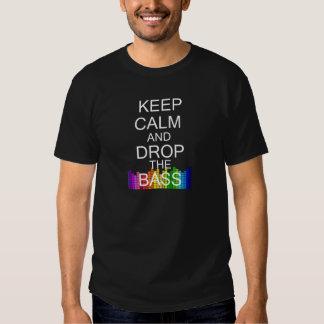 Keep Calm and Drop The Bass Tee Shirts