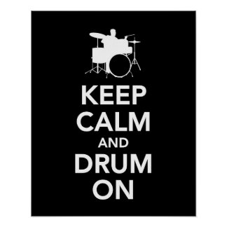 Keep Calm and Drum On print or poster