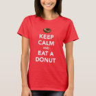 Keep calm and eat a doughnut t-shirt