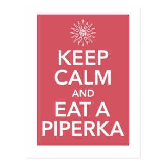 KEEP CALM AND EAT A PIPERKA POSTCARD
