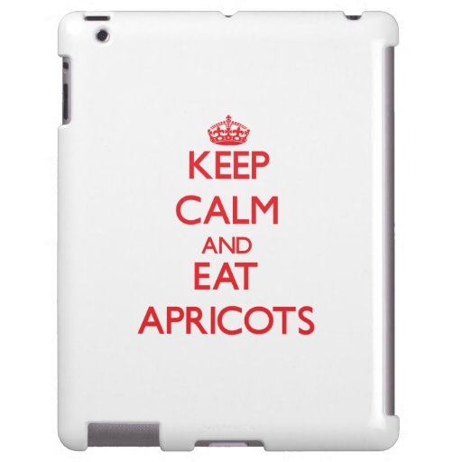 Keep calm and eat Apricots