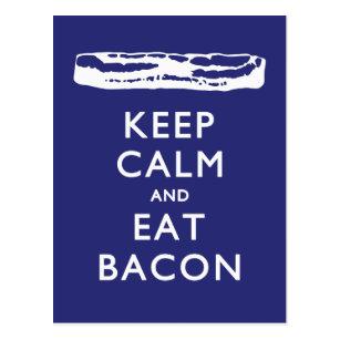 KEEP CALM AND EAT BACON POSTCARD