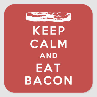 Keep Calm and Eat Bacon Square Sticker