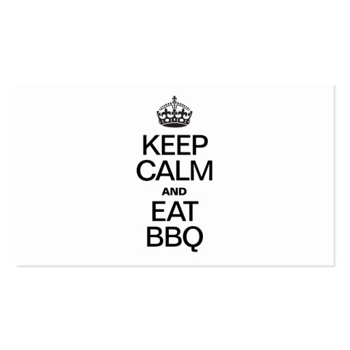 KEEP CALM AND EAT BBQ BUSINESS CARDS