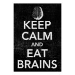 Keep Calm and Eat Brains Poster