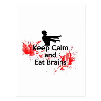 Keep Calm and Eat Brains - Zombie Postcard