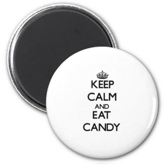 Keep calm and eat Candy 2 Inch Round Magnet