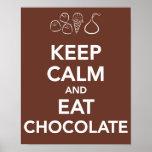 "Keep ""Calm and Eat Chocolate"