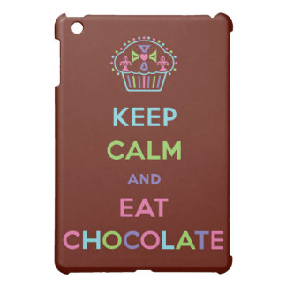 Keep Calm and eat chocolate iPad Mini Cover