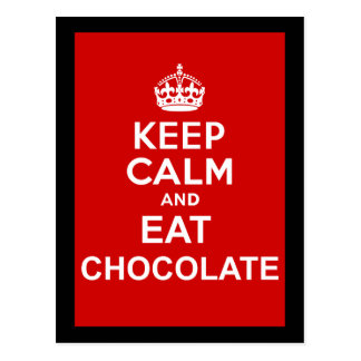 Keep Calm and Eat Chocolate Postcard
