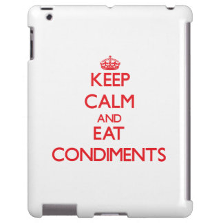Keep calm and eat Condiments