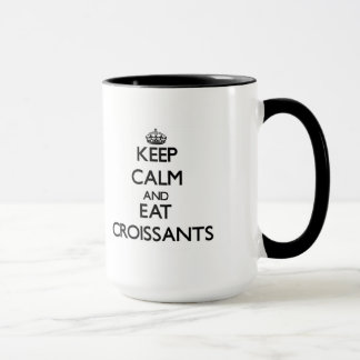 Keep calm and eat Croissants Mug