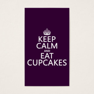 Keep Calm and Eat Cupcakes Business Card