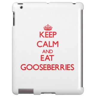Keep calm and eat Gooseberries