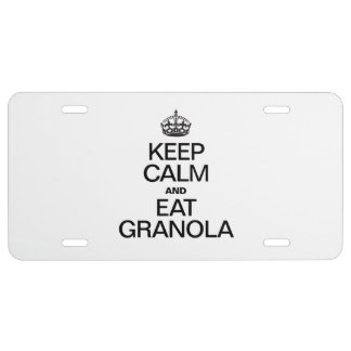 KEEP CALM AND EAT GRANOLA LICENSE PLATE