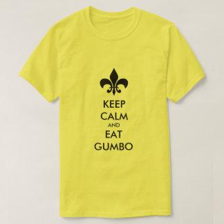 Keep Calm and Eat Gumbo South Louisiana Tee Shirt