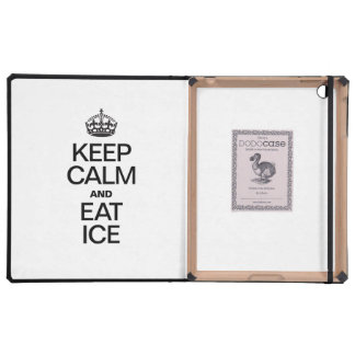 KEEP CALM AND EAT ICE CASES FOR iPad