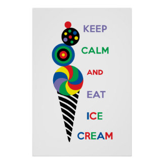 Keep Calm and Eat Ice Cream 2.2 Poster