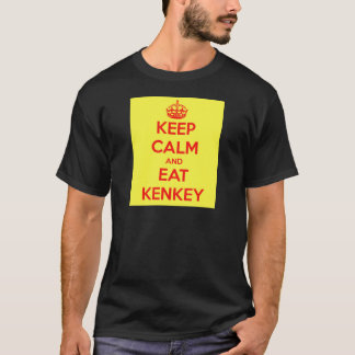 keep calm and eat kenkey T-Shirt