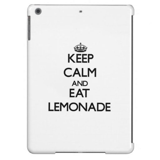 Keep calm and eat Lemonade Cover For iPad Air