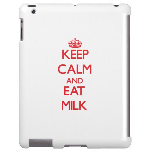 Keep calm and eat Milk