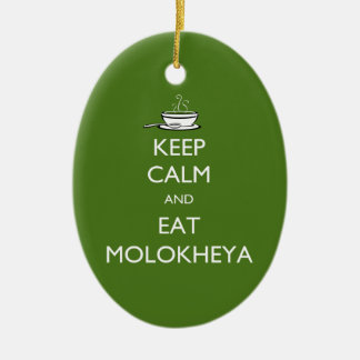 Keep Calm and Eat Molokheya Ceramic Oval Ornament