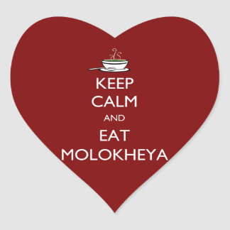 Keep Calm and Eat Molokheya Heart Sticker
