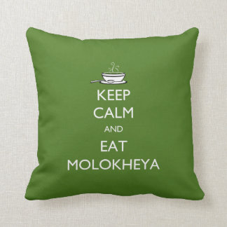 Keep Calm and Eat Molokheya Pillows