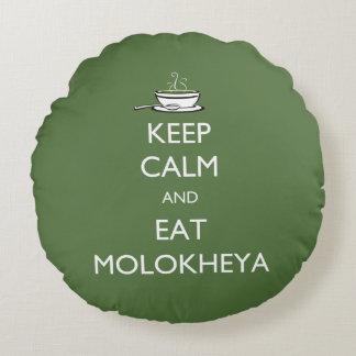 Keep Calm and Eat Molokheya Round Pillow