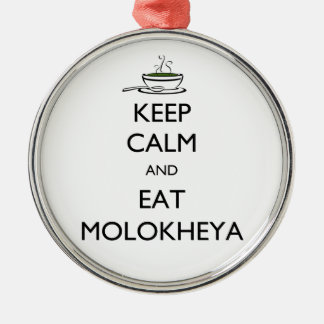 Keep Calm and Eat Molokheya Silver-Colored Round Ornament