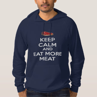 Keep Calm And Eat More Meat Hoodie